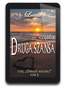 Druga Szansa cz. 1 - tom 5 (e-book)