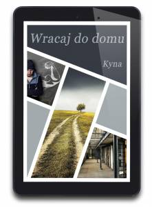 Wracaj Do Domu - tom 1 (e-book)
