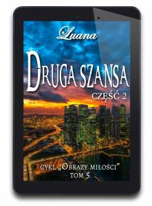 Druga Szansa cz. 2 - tom 5 (e-book)